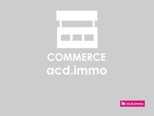 commerce a louer acd.immo
